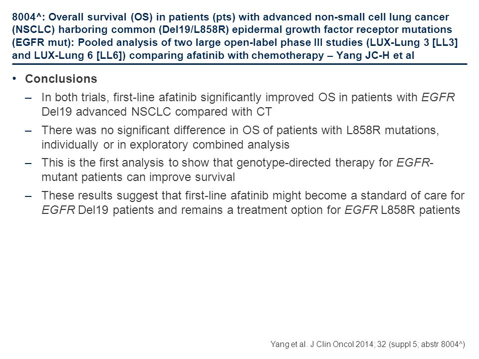 8004^: Overall survival (OS) in patients (pts) with advanced non-small cell lung cancer (NSCLC) harboring common (Del19/L858R) epidermal growth factor receptor mutations (EGFR mut): Pooled analysis of two large open-label phase III studies (LUX-Lung 3 [LL3] and LUX-Lung 6 [LL6]) comparing afatinib with chemotherapy – Yang JC-H et al